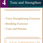 Lesson Four  Strengthen and Tone the Voice